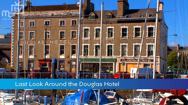 Preview of - Last Look at the Douglas Hotel