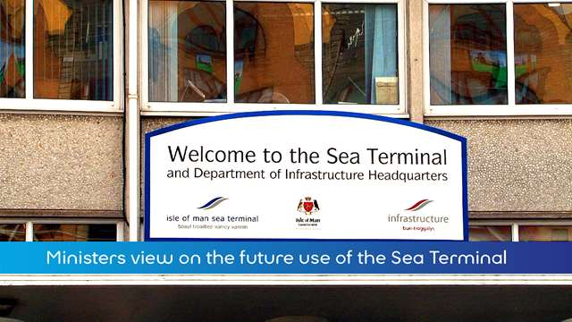 Preview of - Minister on Sea Terminal Future