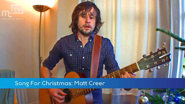 Preview of - Song For Christmas: Matt Creer