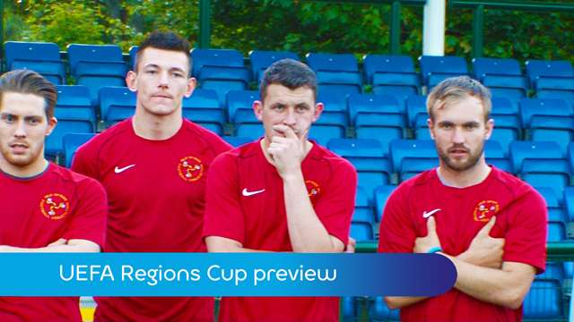 Preview of - UEFA Regions Cup preview