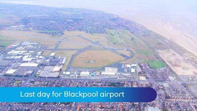 Preview of - Last day for Blackpool airport