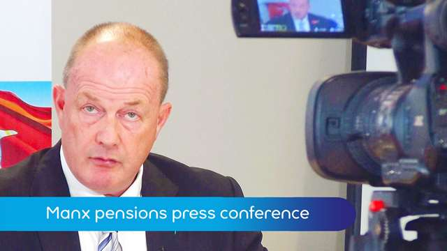 Preview of - Manx pensions press conference