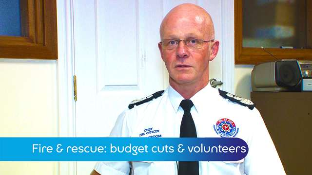 Preview of - Fire & rescue cuts & volunteers