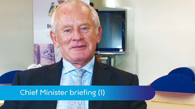 Preview of - Chief Minister: pensions, budget & UK agreements