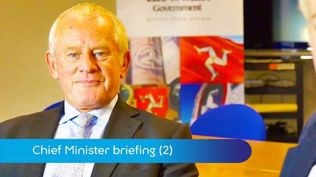 Preview of - Chief Minister: pensions, budget & UK agreements (2)
