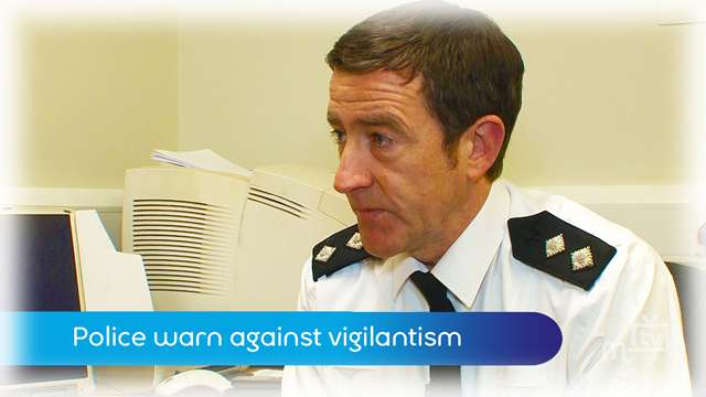 Preview of - Police warn against vigilantism