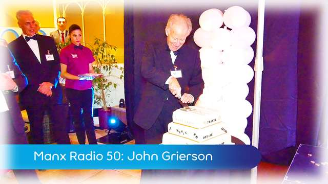 Preview of - Manx Radio 50: John Grierson