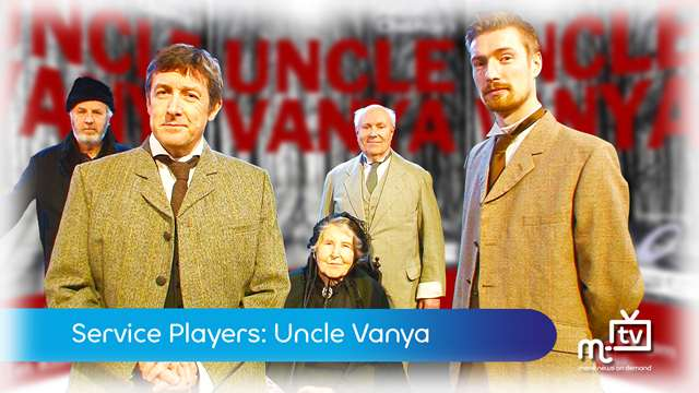 Preview of - Service Players: Uncle Vanya