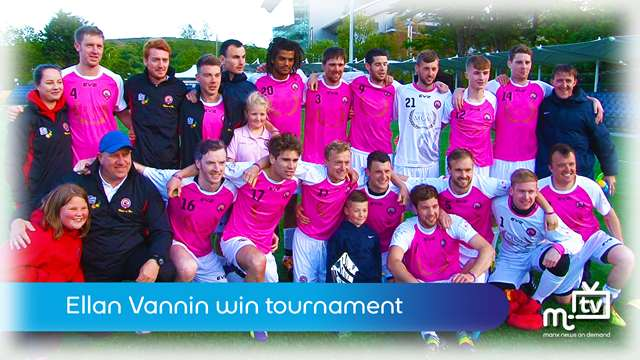 Preview of - Ellan Vannin win tournament