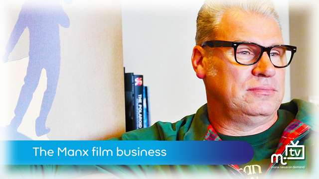 Preview of - The Manx film business