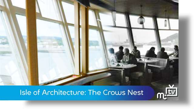 Preview of - Isle of Architecture: The Crows Nest Restaurant