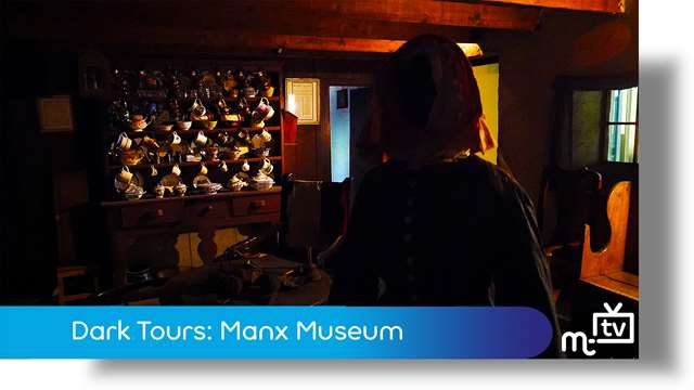 Preview of - Manx Museum: Dark Tours