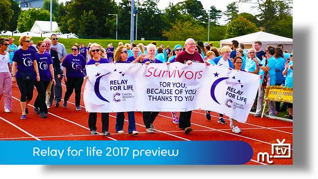 Preview of - Relay for life 2017 preview