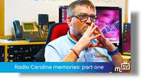 Radio Caroline memories: part 1