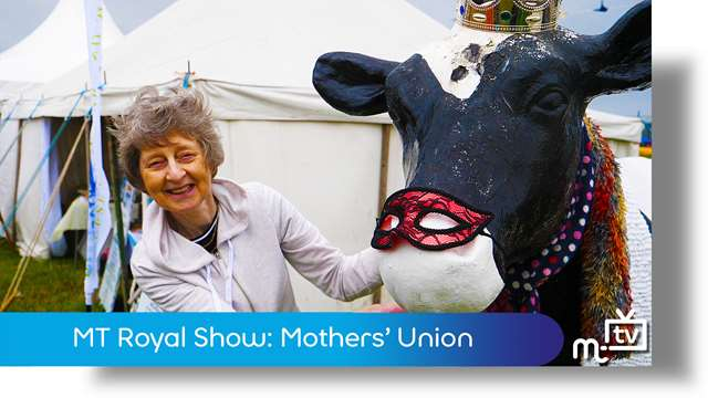 Preview of - MT Royal Show: Mothers' Union