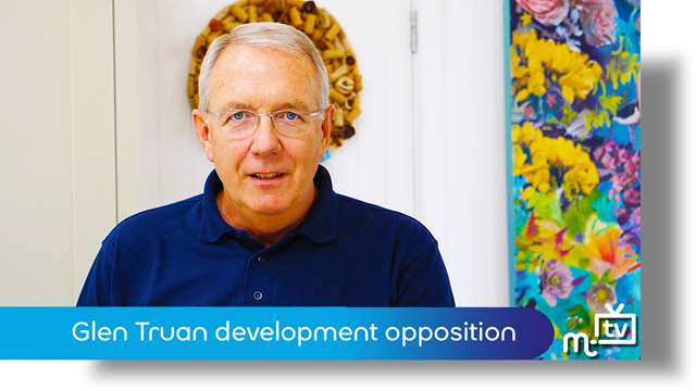 Preview of - Glen Truan development opposition