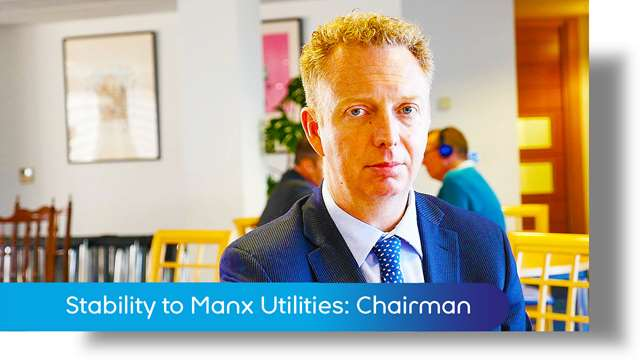 Preview of - Stability to Manx Utilities: Chairman
