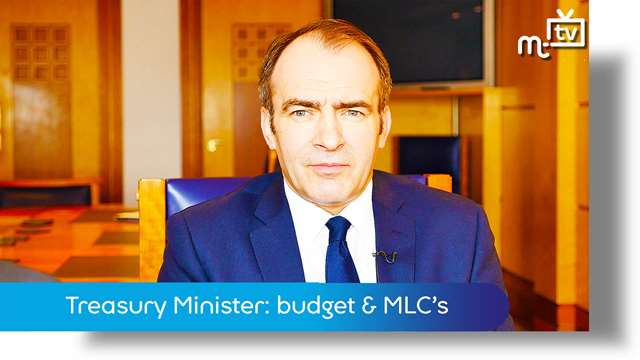 Preview of - Treasury Minister: budget & new MLC's