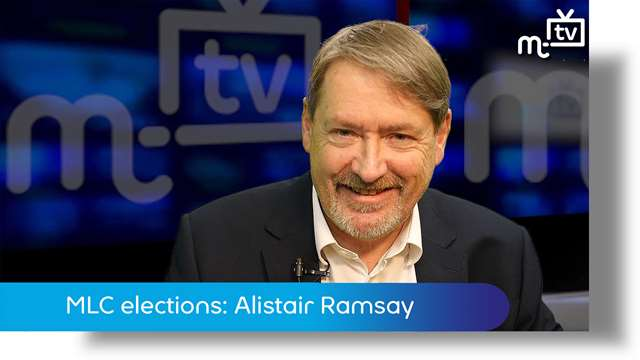Preview of - MLC elections: Alistair Ramsay