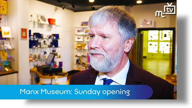 Preview of - Manx Museum: Sunday opening