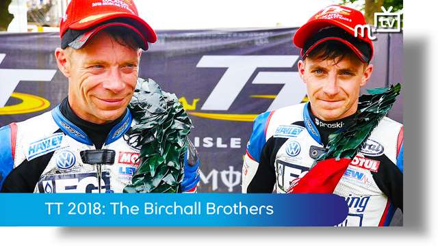 Preview of - TT 2018: The Birchall Brothers