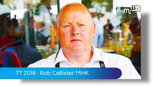 Preview of - TT 2018: Rob Callister MHK