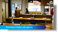 Barclays Eagle Lab opens