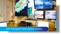 IoM transport: the control centre