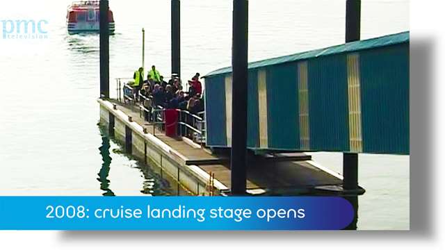 Preview of - 2008: cruise landing stage opens