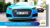 Audi TT Isle of Man visit