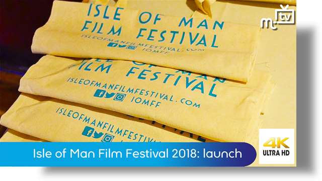 Preview of - Isle of Man Film Festival 2018: launch