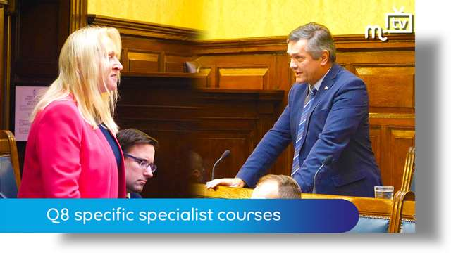 Preview of - Tynwald Oct 18: Q8 specific specialist courses