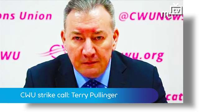 Preview of - CWU strike call: Terry Pullinger