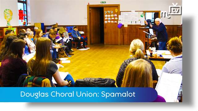 Preview of - Douglas Choral Union: Spamalot