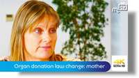 Organ donation law change: a mother's story