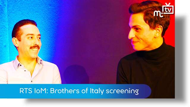 Preview of - RTS IoM: Brothers of Italy screening