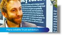 Manx Wildlife Trust exhibition