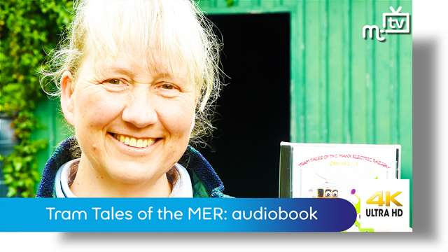 Preview of - Tram Tales of the Manx Electric Railway: audiobook release