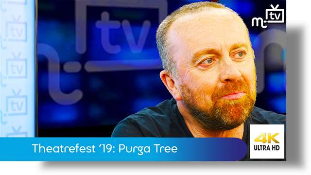 Preview of - Theatrefest '19: Purga Tree by Michael Bonner