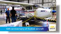 10th anniversary of MAF Kodiak aircraft