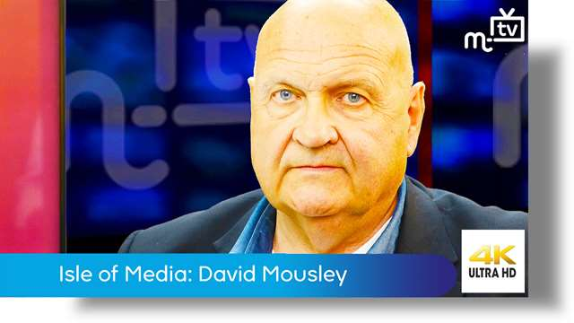Preview of - Isle of Media: David Mousley