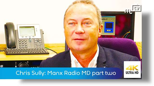 Preview of - Chris Sully: Managing Director Manx Radio part two