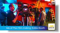 Isle of Man film making: Eddie Booth
