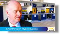 Chief Minister: FlyBe situation