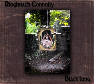 Rioghnach Connolly Black Lung CD